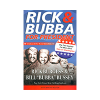 Rick & Bubba for President w/CD Thumbnail