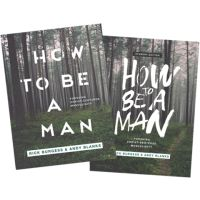 How to Be a Man -  Pursuing Christ-Centered Masculinity + Student Edition Bundle Thumbnail